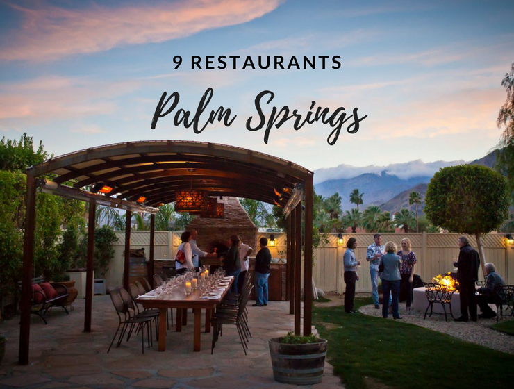 9 Palm Springs Restaurants That Will Make You Want to Move There_1