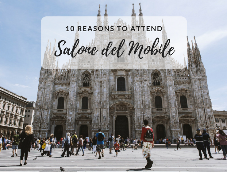 10 Reasons We Can't Wait for Salone del Mobile 2018_feat