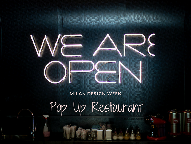 Milan Design Week- The Pop Up Restaurant by Rockwell You Can't Miss_1