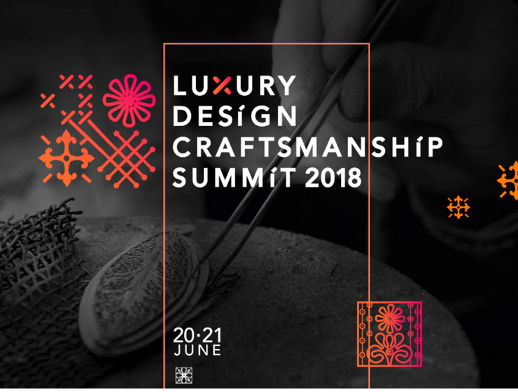 Luxury Design & Craftsmanship Summit 2018- What You Need to Know_feat
