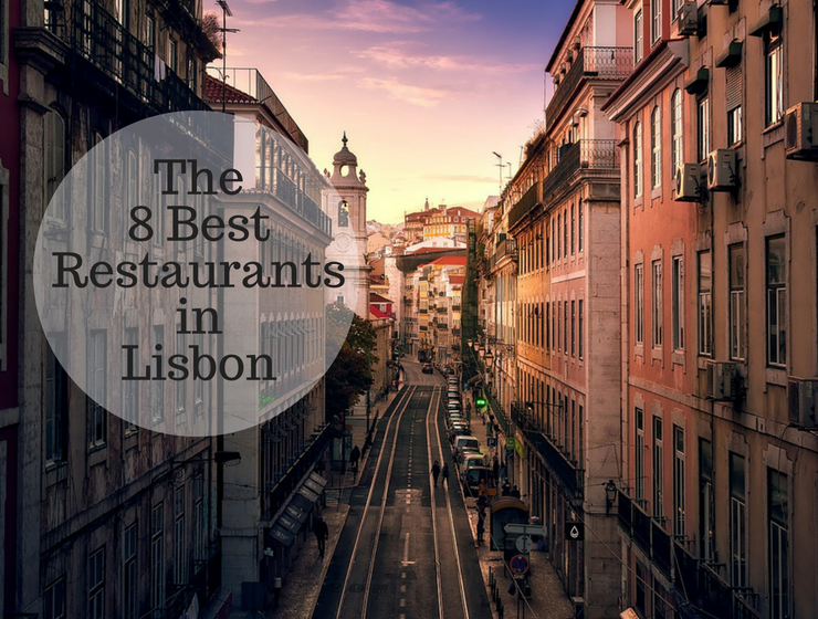 The 8 Best restaurants in Lisbon