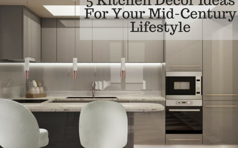 5 Kitchen Decor Ideas That Will Show Your Mid-Century Lifestyle